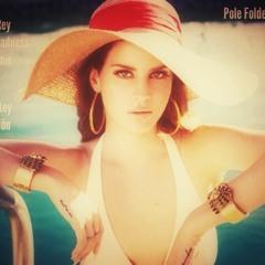 Lana Del Rey Summertime Sadness Asadinho Remix vs Jonas Mantey Sie Ist Schön - Pole Folder Reworck