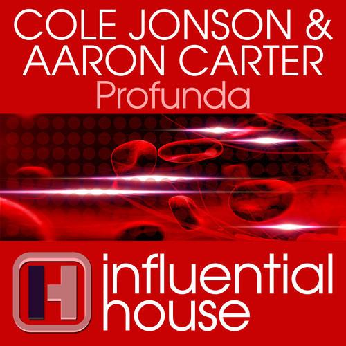 COLE JONSON & ARON CARTER - PROFUNDA (STEFAN K REMIX) - OUT NOW