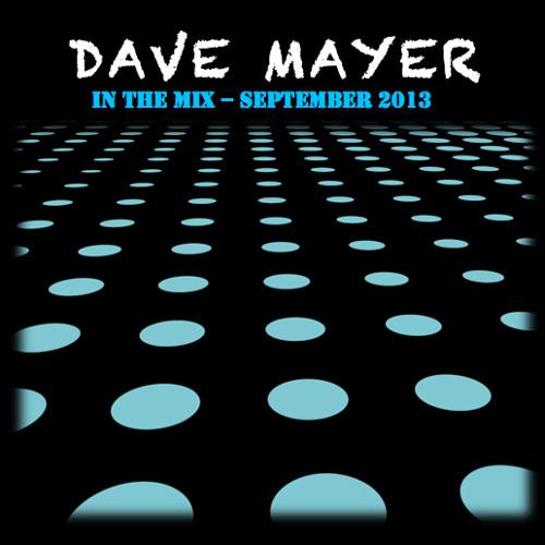 Dave Mayer DJ Mix September 2013