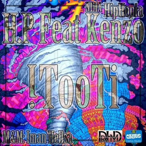 Hadi H.p Ft  Hip Hopia (Tooti)