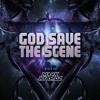 God Save The Scene -  Mixed By Mark HybridZ