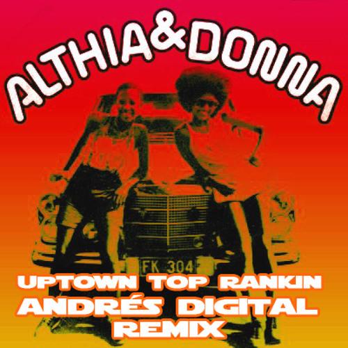 Uptown Top Rankin (Andrés Digital Remix)