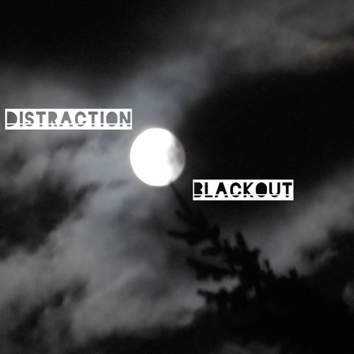 Distraction - Black and White - Blackout