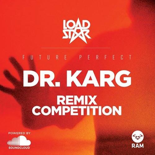 Loadstar - Dr. Karg (DAN C RMX) FREE DOWNLOAD