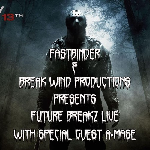 """Fastbinder and Break Wind Productions Proudly Presents """"A-Mase (RUS)"""" (NSB radio)(13-09-13)"""