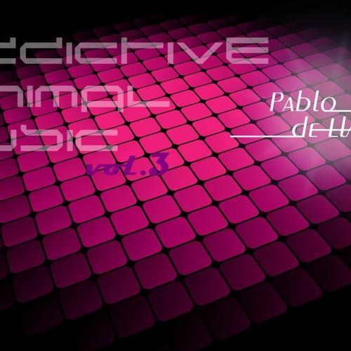 Pablo de Llanos - Vol.3_Addictive Music (MINIMAL SET)