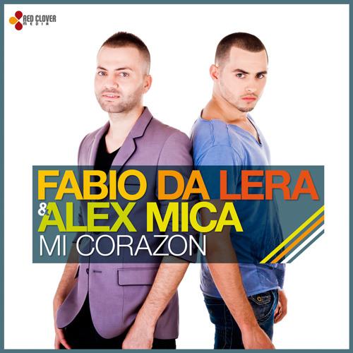 Fabio da Lera & Alex Mica - Mi Corazon