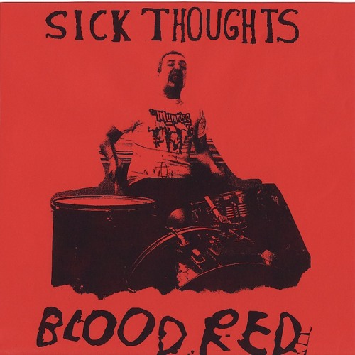 SICK THOUGHTS - Blood Red