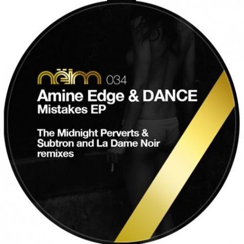 Amine Edge & DANCE - Mistakes (Original Mix) [Neim]