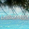 HOT| LaBellaMafia