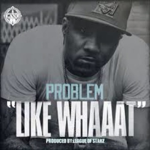 Problem Feat Bad Lucc -like Whaat!