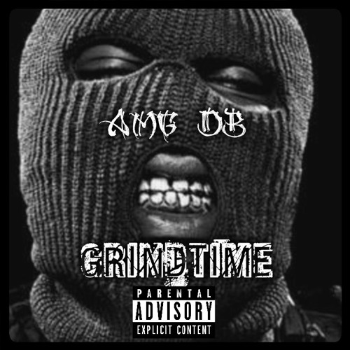AMG DB Ft Tone Kapone- Grind Time-