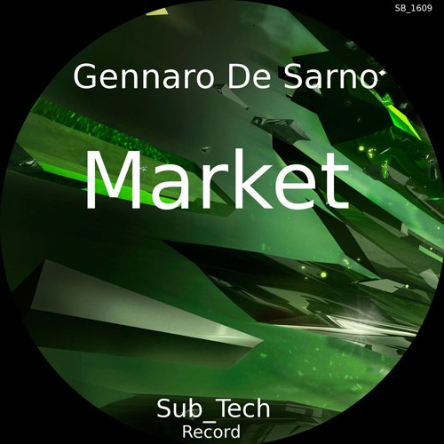MARKET-Gennaro De Sarno demo (original mix)