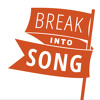 Break Into Song (Wild West Edition)