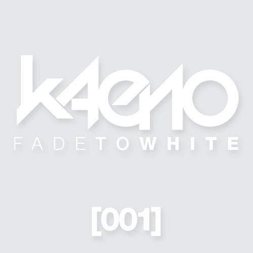 Kaeno - Fade To White 001