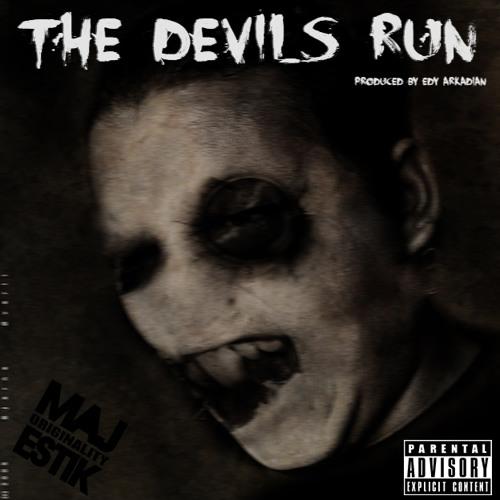 The Devils Run (Produced By Edy Arkadian)