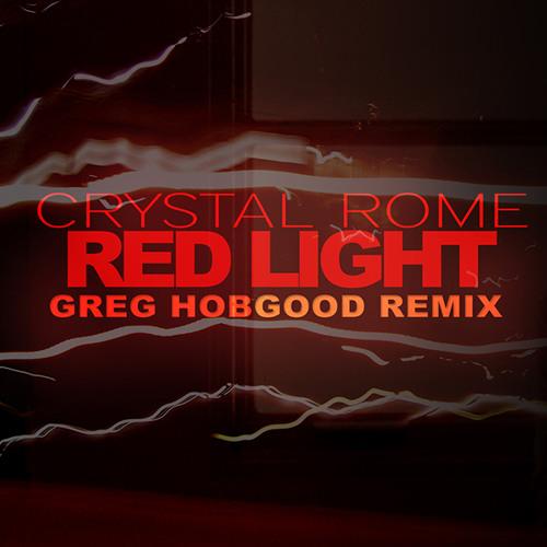 Red Light (Greg Hobgood Remix)