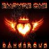 Empyre One - Dangerous (DJ Cap RMX)