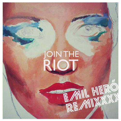 Join The Riot - Queen Marmalade (Emil Heró Remix)