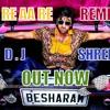 AA RE AA RE REMIX DJ SHREE KYN 4rm FILM BESHARAM