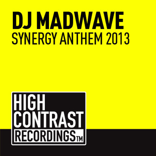 DJ Madwave - Synergy Anthem 2013 (Preview) [High Contrast Recordings]