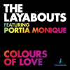 The Layabouts feat. Portia Monique - Colours Of Love (The Layabouts Vocal Mix)