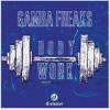GAMBAFREAKS - Bodywork (Mappa DJ Mix)