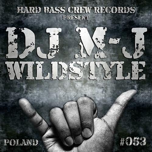 HBC053 Dj MJ - Wildstyle (preview)