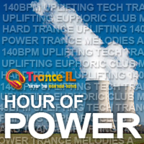Trance IL Hour Of Power 008 (12-9-13)