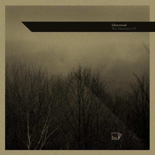 Isherwood - o o 2 [The Situationist EP] LIZE001