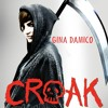 Croak by Gina Damico, Narrated by Jessica Almasy
