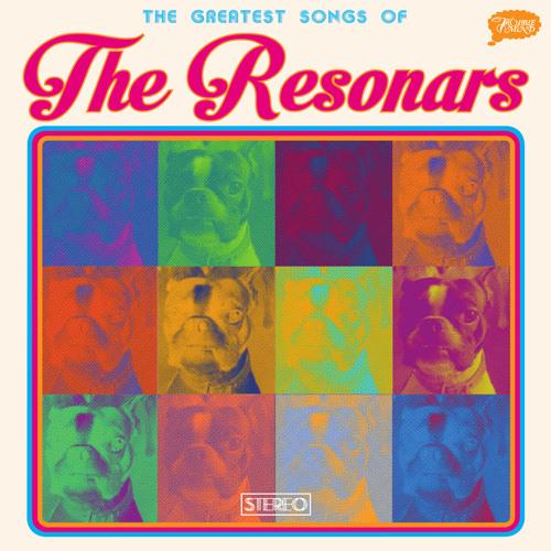 Resonars - Greatest Songs Of The Resonars