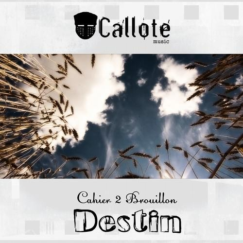 Cahier 2 Brouillon - Destin  (SES Remix) preview  Out Now