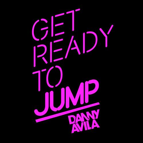 Danny Avila - Ready To Jump #39