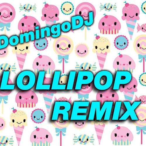 DomingoDJ - Lollipop (2013 Latin Remix) Preview
