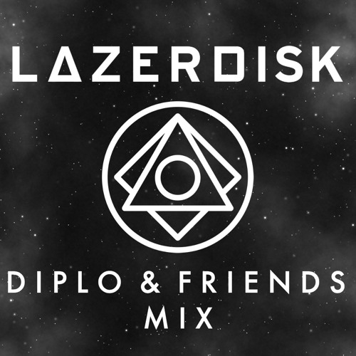 Lazerdisk Diplo & Friends Mix