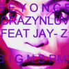 Beyonce ft. Jay-Z - Crazy in Love (signs Remix)