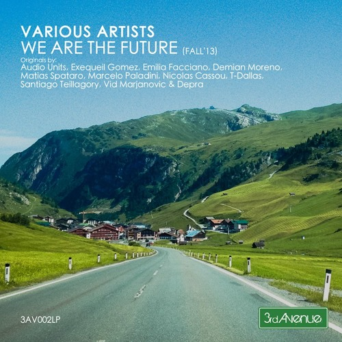 """Matias Spataro - Layering Example One :The Bass (Original Mix) // 3rd Avenue """"We Are The Future"""""""