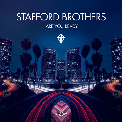 Stafford Brothers - Are You Ready