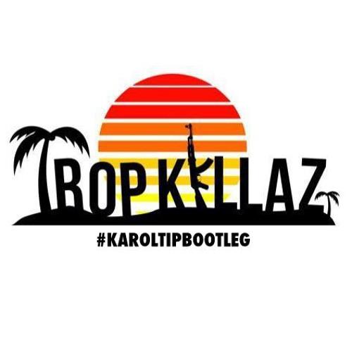 Tropkillaz - HOTDAMN x I WOULDN'T LIE (Karol Tip Edit)