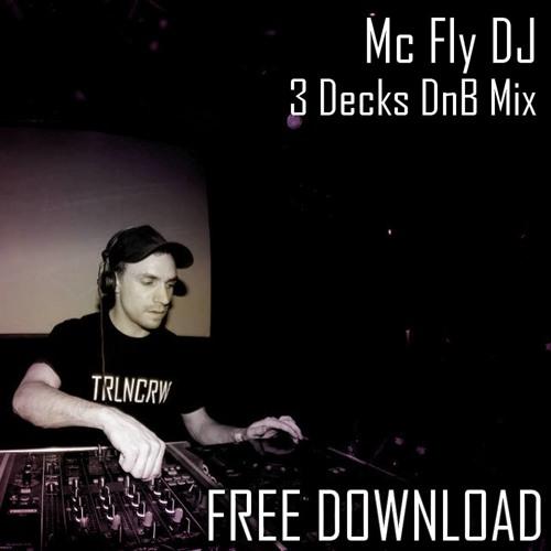 Mc Fly Dj - 3 decks DnB mix 09 2013