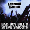 Mmm Drop - Bad Boy Bill & Steve Smooth
