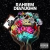 Raheem Devaughn - Happy