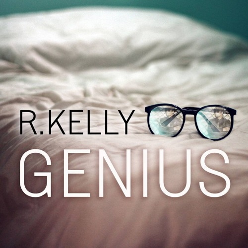 R. Kelly - Genius