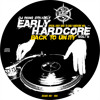 DJ Ron's Strictly Early Hardcore vol. 6 -SPECIAL EARLY RAVE TO EARLY HARDCORE MIX-(1991-1995)-2013-