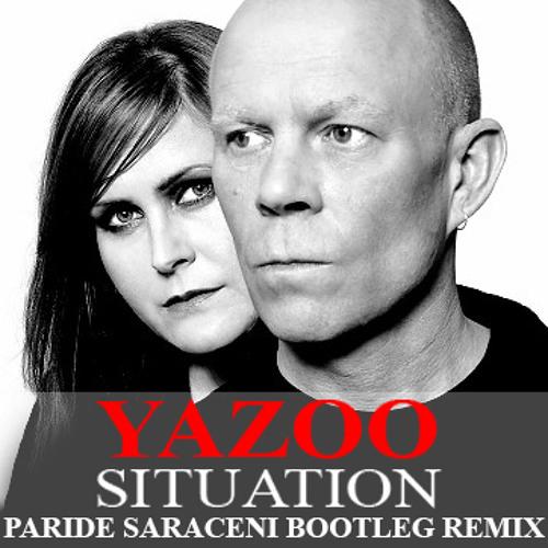 Yazoo - Situation (Paride Saraceni Bootleg remix) [FREE DOWNLOAD IN INFO]