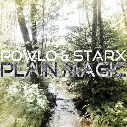 Powlo & Starx - Plain Magic