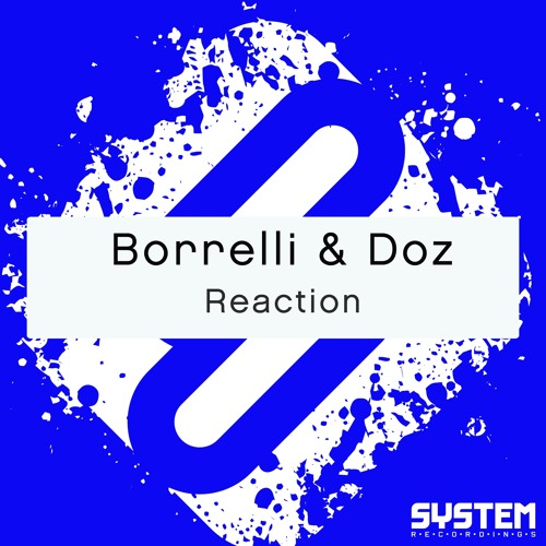 Borrelli & DOZ - Reaction (original mix)
