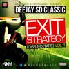 DEEJAY SDCLASSIC- EXIT STRATEGY (DIS MIXTAPE VOL 1).MP3
