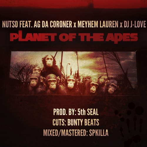 """Nutso """"Planet Of The Apes"""" Produced by 5th Seal"""